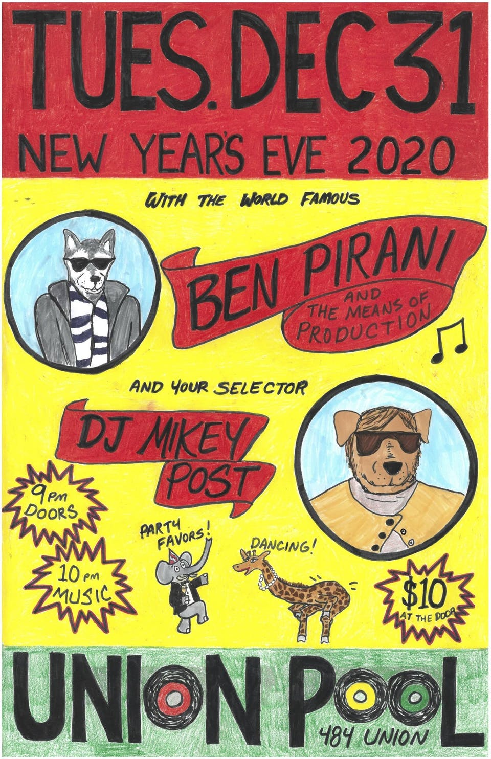 NYE! w/ Ben Pirani & The Means of Production + DJ Mikey Post!