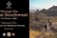 Through The Great Southwest Film Premiere