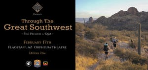 Through The Great Southwest Film Premiere