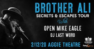 Brother Ali w/ Mike Eagle, DJ Last Word AT THE AGGIE THEATRE