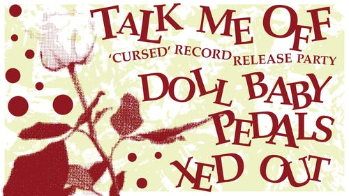 Talk Me Off (Cursed Record Release Party!)