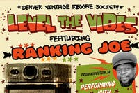 Level The Vibes (Denver Reggae Society)