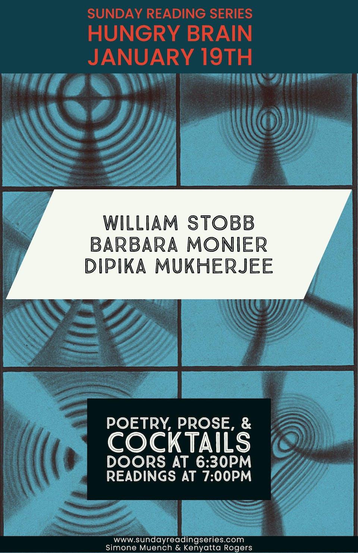 Sunday Reading Series: D Mukherjee, W Stobb, & B Monier