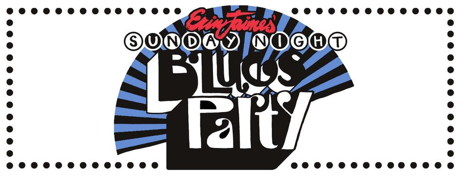 Erin Jaimes' Sunday Night Blues Party