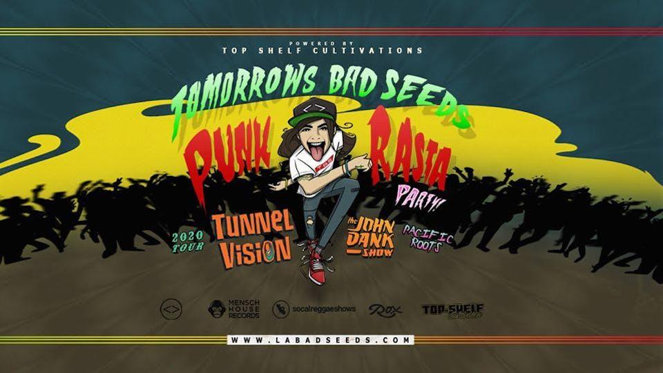 Tomorrows Bad Seeds + The John Dank Show + Krooked Treez