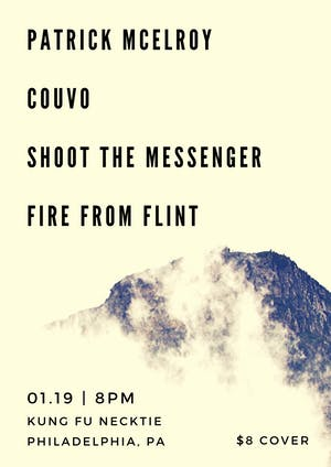 Fire From Flint / Shoot The Messenger / Couvo / Patrick McElroy