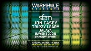Wormhole Presents: sfam x Jon Casey x Tripzy Leary & more