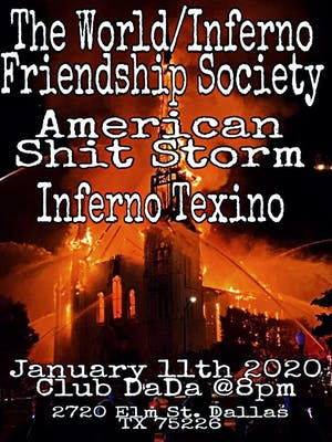 The World/Inferno Friendship Society • American Shit Storm • Inferno Texino