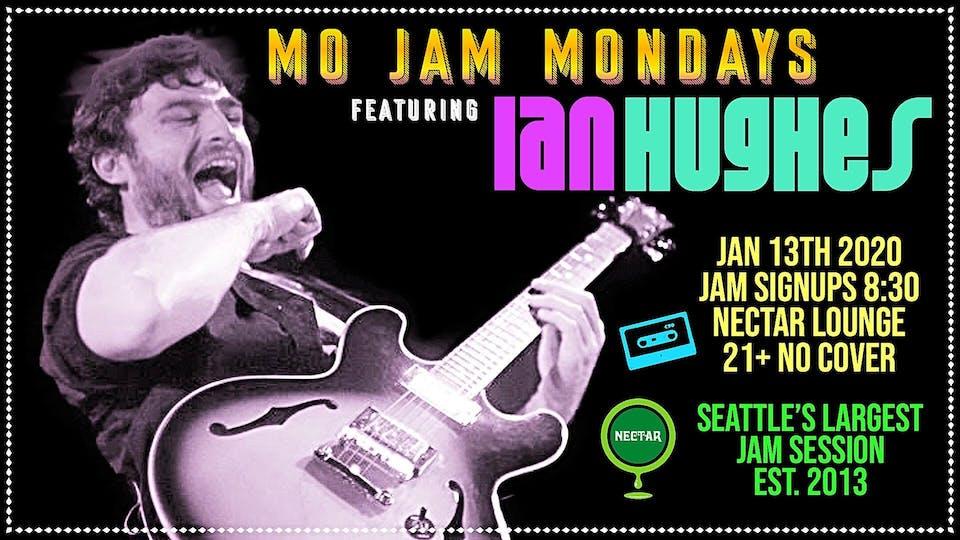 *Cancelled due to weather* Mo' Jam Mondays ft Ian Hughes