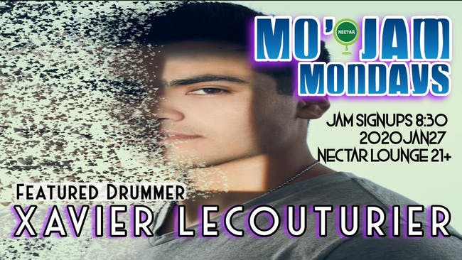 Mo' Jam Mondays ft  Xavier Lecouturier