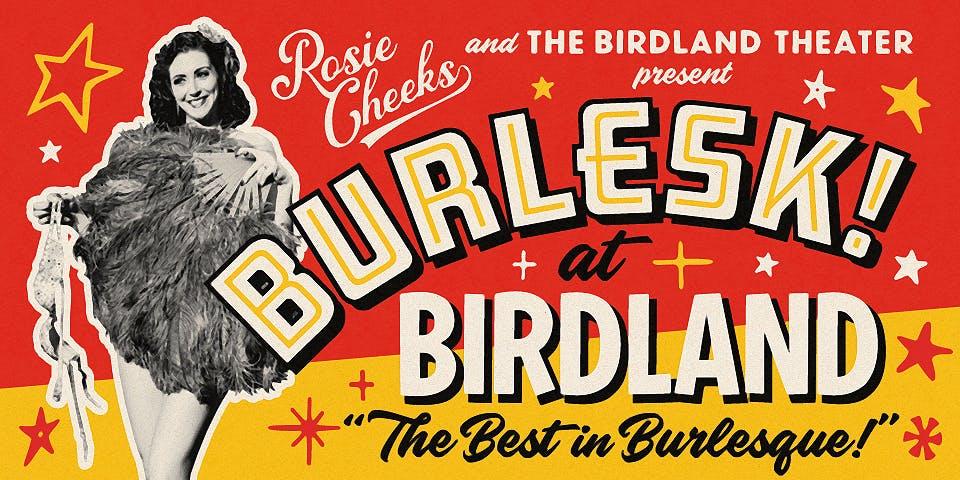 BURLESK! at BIRDLAND MIDNIGHT SHOW!