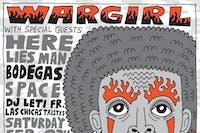 WARGIRL + Here Lies Man + BODEGAS + S P A C E