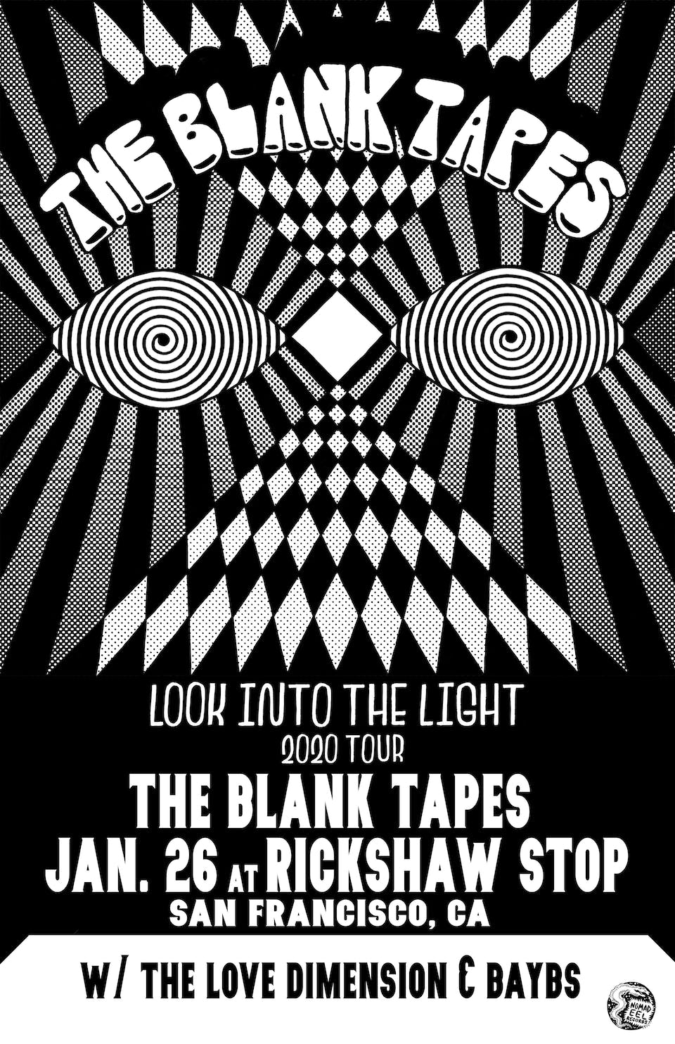THE BLANK TAPES with The Love Dimension and Baybs
