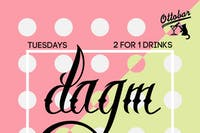 'Two-For-Tuesday' - 2-4-1 Drinks!