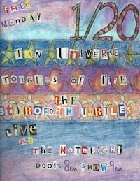 Styrofoam Turtles ~ Tan Universe ~ Tongues of Fire