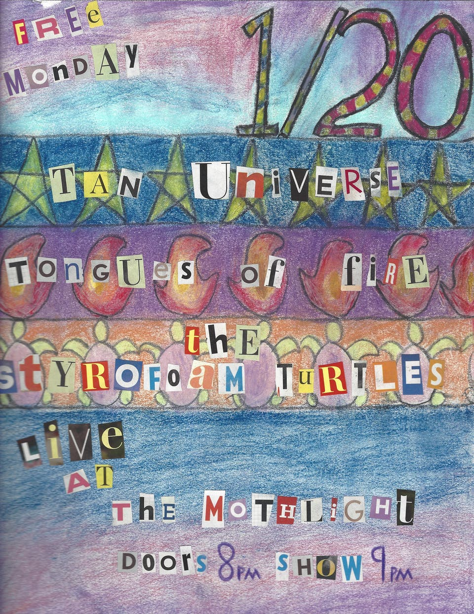 Styrofoam Turtles ~ Tan Universe ~ Tongues of Fire