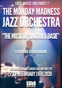 The Monday Madness Jazz Orchestra: The Music of Sinatra & Basie