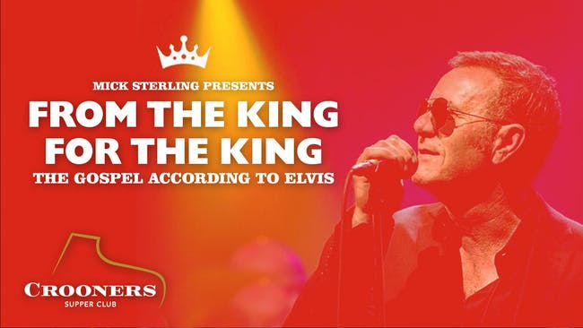 Mick Sterling Presents 'From the King for the King'