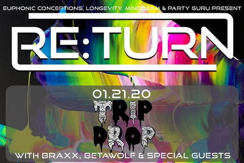 RE:Turn Tuesday feat Trip Drop, Braxx, Betawolf and Special Guests