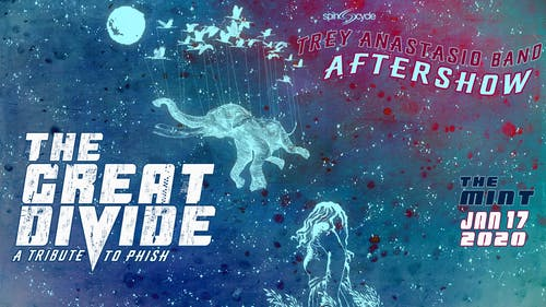 Trey Anastastio Band Aftershow w/ The Great Divide (A Tribute to Phish)