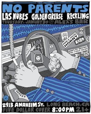 No Parents + Las Nubes (Miami, FL) + Reckling + Golden Grese