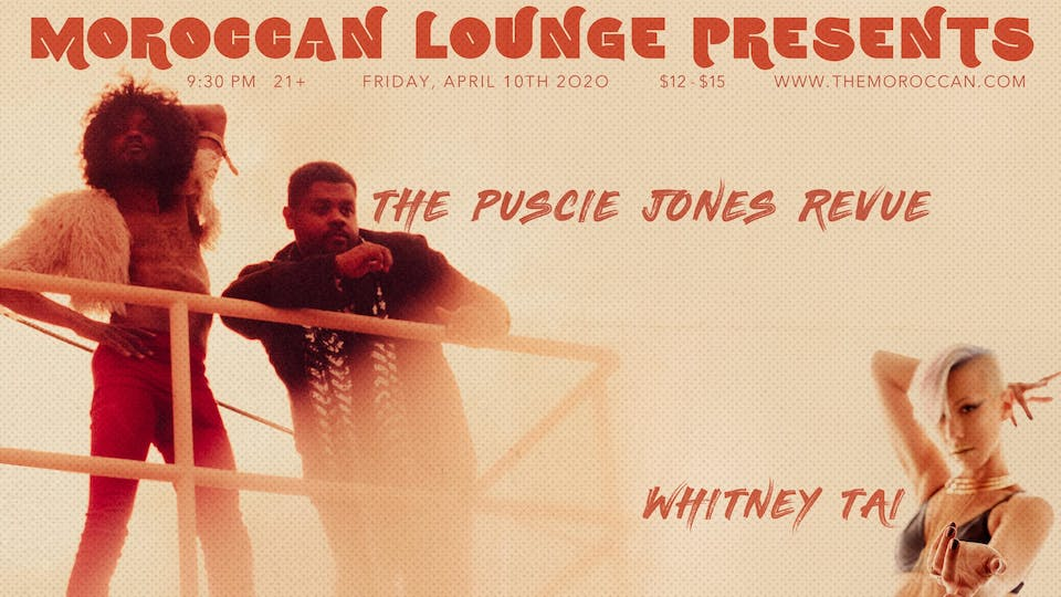 The Puscie Jones Revue / Whitney Tai (Double Release Party)