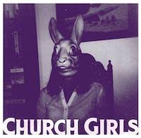 CHURCH GIRLS (philly) • Ruff Wizard • Upsetting