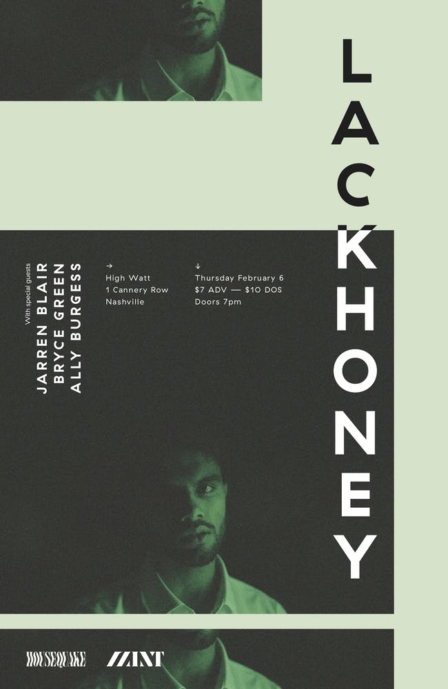 Lackhoney w/ Jarren Blair, Bryce Green, and Ally Burgess