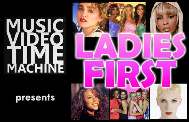 Music Video Time Machine  presents LADIES FIRST