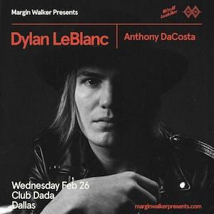 Dylan LeBlanc • Anthony DaCosta
