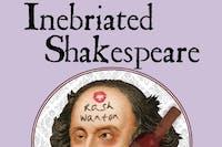 Inebriated Shakespeare: A Midsummer Night's Dream