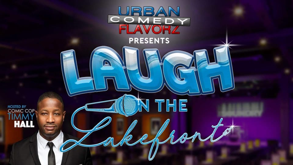 Laugh on the Lakefront hosted by Timmy Hall