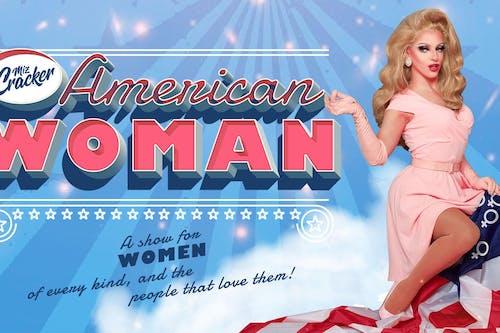 Five Senses Reeling Presents Miz Cracker - American Woman