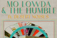 Mo Lowda & The Humble with Desert Noises