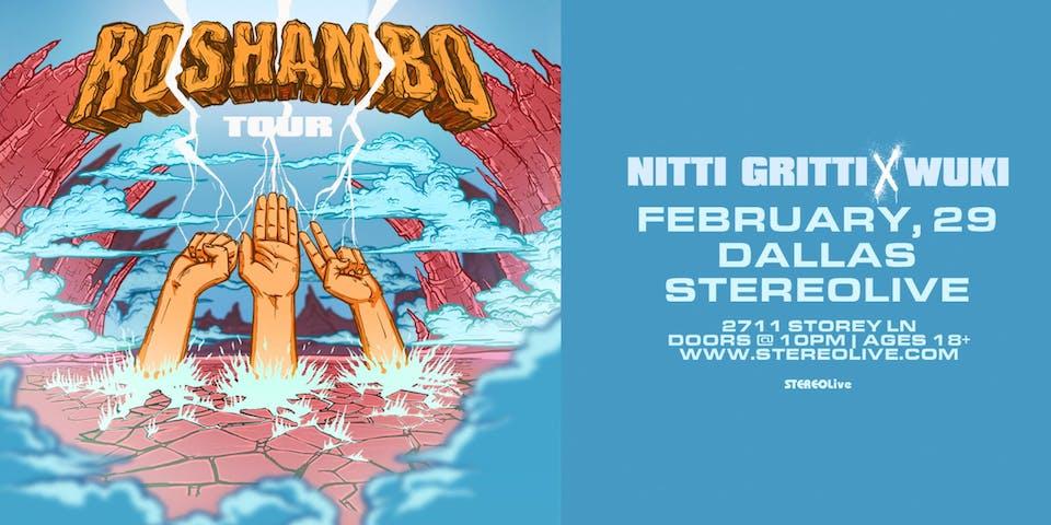 Nitti Gritti x Wuki  - Stereo Live Dallas