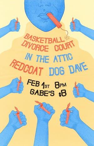 Basketball Divorce Court, In The Attic, Redcoat and Dog Dave