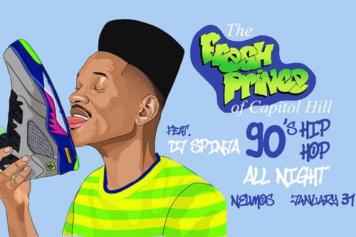 The Fresh Prince of Capitol Hill - A 90's Hip Hop Dance Party!