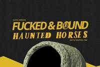 Witching / Fucked & Bound / Haunted Horses / Pithair
