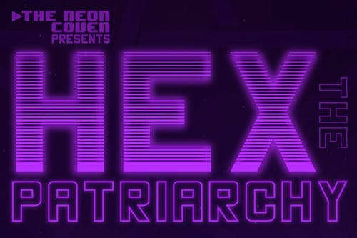 HEX THE PATRIARCHY at Arlene's Grocery (NYC)