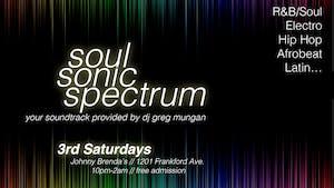 Soul Sonic Spectrum with DJ Greg Mungan