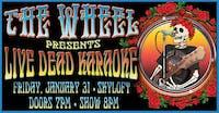 Skyloft Presents: The Wheel with Live Dead Karaoke!