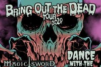 DANCE WITH THE DEAD & MAGIC SWORD  with Das Mortal