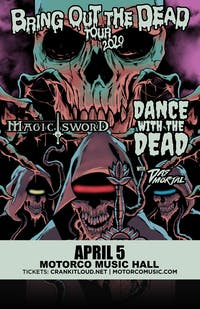 CANCELED -DANCE WITH THE DEAD/ MAGIC SWORD/ Das Mortal