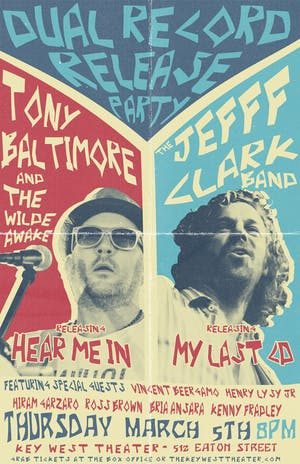 Tony Baltimore & The Wilde Awake / The Jefff Clark Band: Dual Album Release