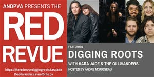The Red Revue featuring Digging Roots, Kara Jade & The Ollivanders