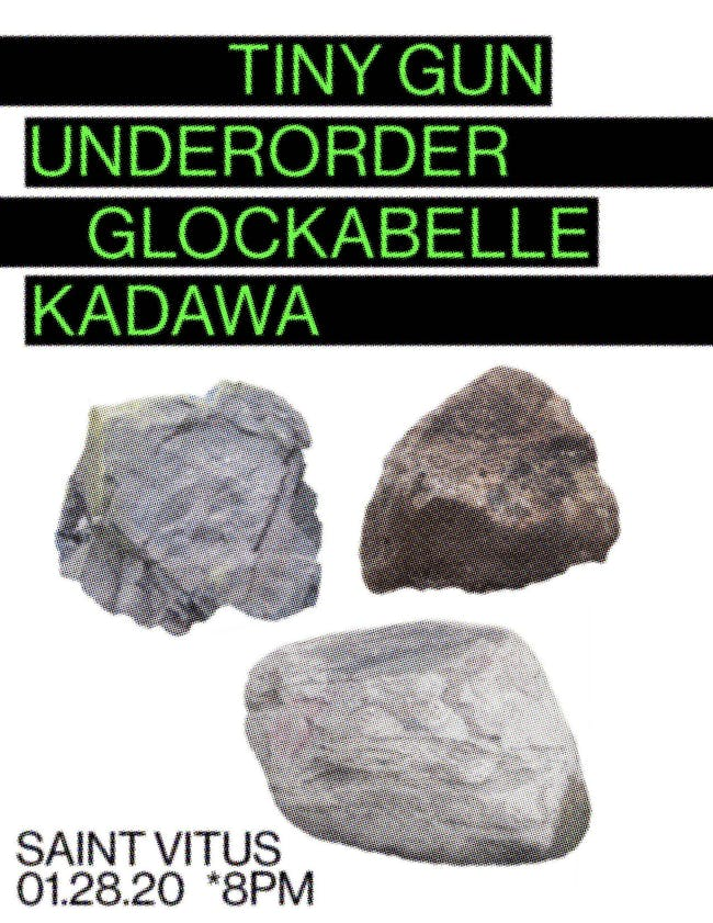 Tiny Gun, Underorder, Glockabelle, Kadawa, Kodiak