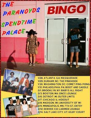 The Paranoyds & Spendtime Palace