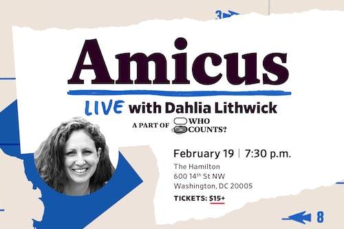 Amicus LIVE with Dahlia Lithwick