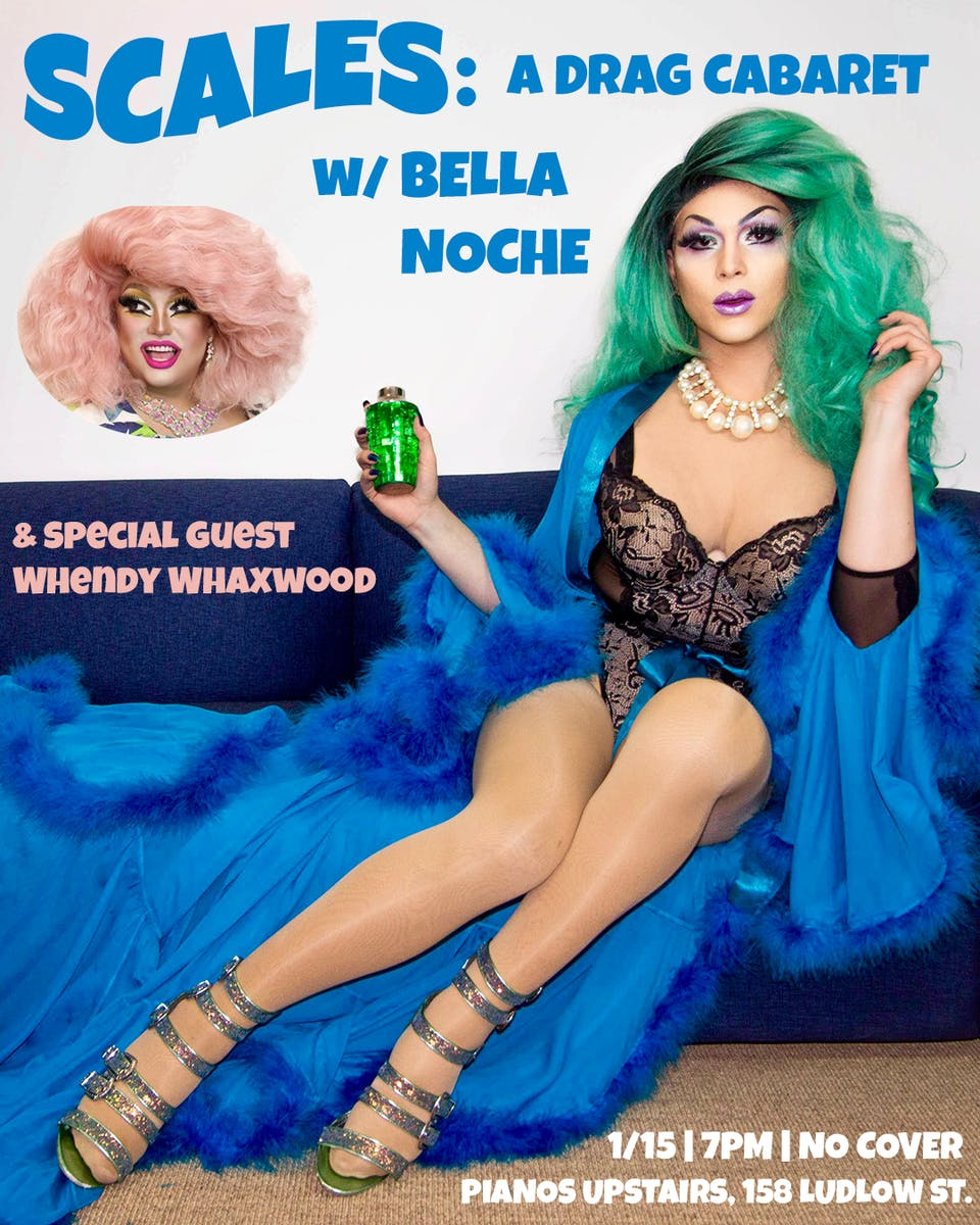 SCALES: A Drag Cabaret w/ Bella Noche, special guest Whendy Whaxwood