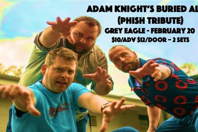 An Evening With Adam Knight's Buried Alive (Phish Tribute)